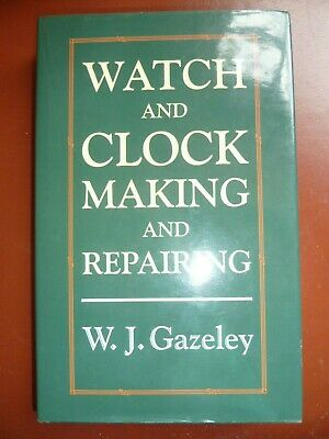 W.j.gazeley Watch And Clock Making And Repairing