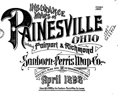 Painesville, Ohio  Sanborn Maps made in 1889~~14 map sheets