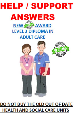 BTEC NVQ Level 3 Diploma in Adult Care RQF NEW ANSWERS SUPPORT updated Dec 2018