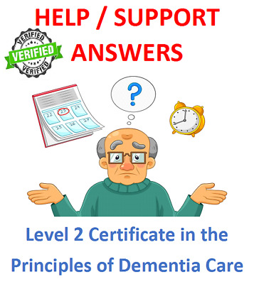 Level 2 Certificate in the Principles of Dementia Care NEW 2019 FULL ANSWERS