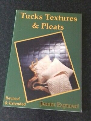 Crafts TUCKS TEXTURES & PLEATS paperback book by Jennie Rayment