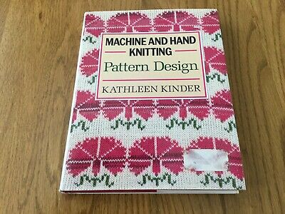 Machine And Hand Knitting Pattern Design  By kathleen Kinder