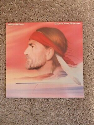 Willie Nelson CITY OF NEW ORLEANS LP- 1984 FC39145 NEAR MINT - Orig Owner