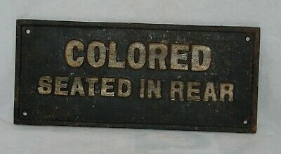 Vintage Black Americana Cast Iron: Colored Seated In Rear Segregation Sign