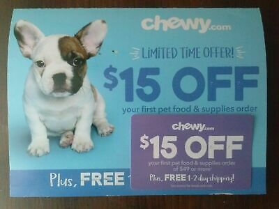 Chewy.com - Chewy Coupon $15.00 off 1st order of $49.00 or more EXPIRES 12/31/19