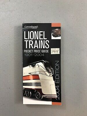 Greenberg's Pocket Price Guide to Lionel Trains, 1901-2004