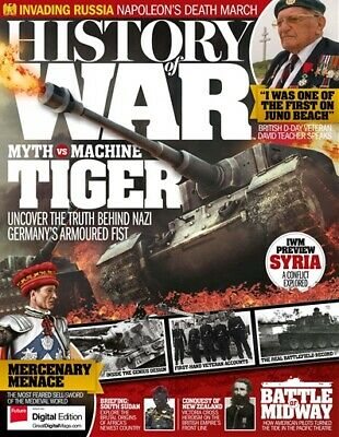 History Of War Magazine Issue 43 - Tiger Tank - Syria - South Sudan - Midway