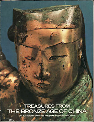 WEN FONG / Treasures From the Bronze Age of China An Exhibition 1980