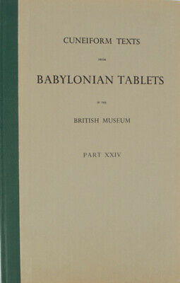 CUNEIFORM / Texts from Babylonian Tablets in the British Museum Part XXIV 1967