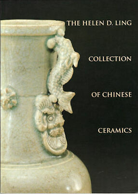 CHI-SHENG KUO / The Helen D Ling Collection of Chinese Ceramics 1995