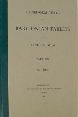 CuneiformTexts from Babylonian Tablets in the British Museum Part XIV / 1964