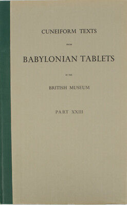 CuneiformTexts from Babylonian Tablets in the British Museum Part XXIII / 1967