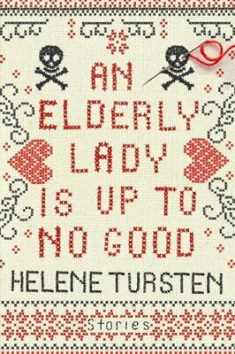 An Elderly Lady Is Up To No Good by Helene Tursten 9781641290111 | Brand New