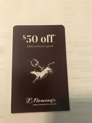 Fleming's Prime Steakhouse $50 GIFT CARD OFF $100 PURCHASE EXPIRES DEC 8TH 2019