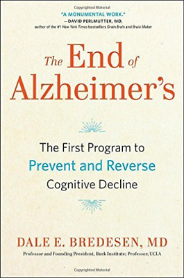 Bredesen Dale E. M.D.-The End Of Alzheimer`S BOOK NEW