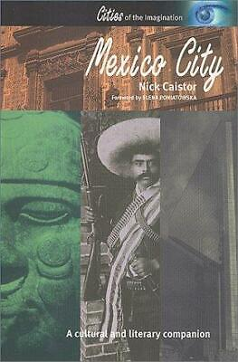 Mexico City: A Cultural and Literary Companion, Paperback,  by Nick Caistor