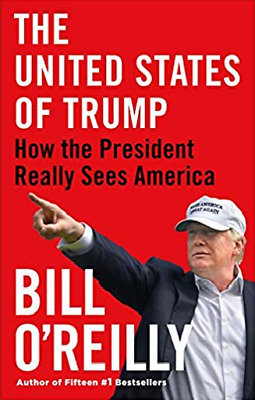 The United States of Trump by Bill O'Reilly [ Digitalbook , 2019 ]