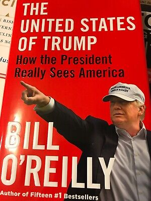 THE UNITED STATES OF TRUMP by Bill O'Reilly Hardcover Book HC 2019 New FREE SHIP