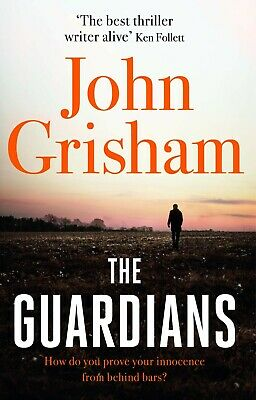 The Guardians: A Novel by John Grisham NEW PAPERBACK 2019