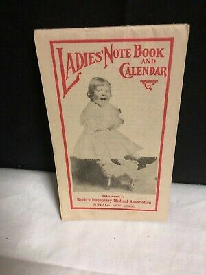 Dr. Pierce's Ladies Note Book Calendar 1910 Healing Salve Antique Medicine