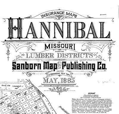 Hannibal, Missouri~Sanborn Map©~sheets made in 1885 with 23  PDF format sheets