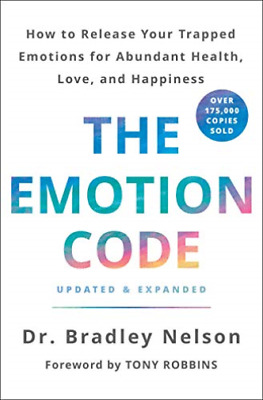 Nelson Bradley Dr.-The Emotion Code HBOOK NEW