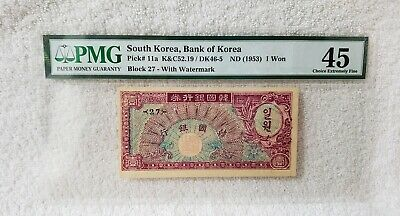 ND 1953 South Korea, Bank of Korea Pick# 11a 1 Won PMG 45 Choice Extremely Fine