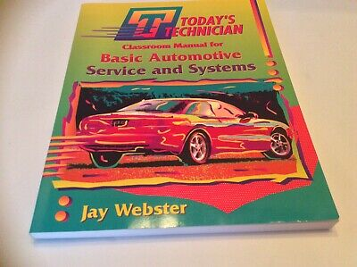 Today's Technician: Classroom Manual For Basic Automotive Service and Systems