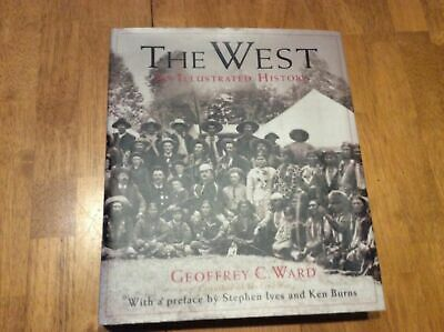 The West: An Illustrated History, Duncan, Dayton, Ward, Geoffrey C., Good Book