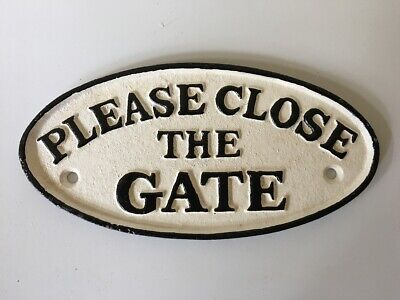 Please Close the Gate - Cast Iron Sign - Vintage Style