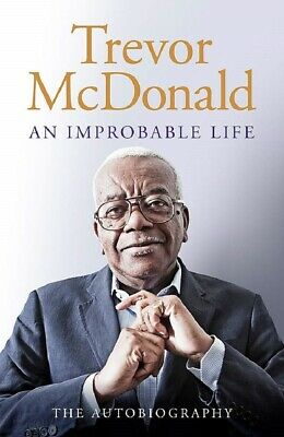 Signed Book - An Improbable Life by Trevor McDonald