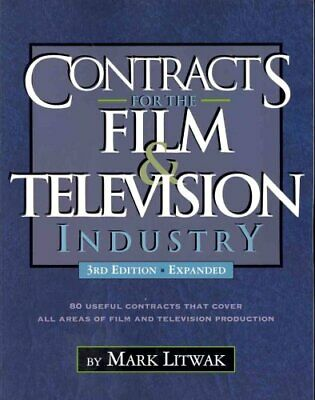 Contracts for the Film & Television Industry by Mark Litwak 9781935247074