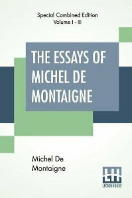 The Essays Of Michel De Montaigne (Complete) Translated By Char... 9789353360634