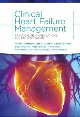 Clinical Heart Failure Management Practical Recommendations for... 9781910303092