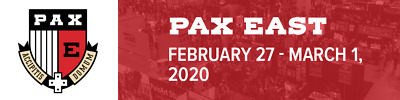 PAX East 2020 2/29/20 Saturday Badge Free Shipping