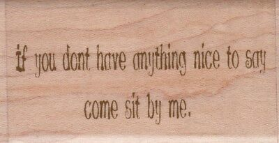 NICE TO SAY - Wood Mounted Rubber Stamp - Hampton Art ***LAST ONE***