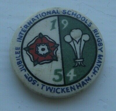 """1954 RUGBY UNION BADGE """" 50th JUBILEE INTERNTIONAL SCHOOLS MATCH ENGLAND WALES"""