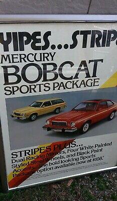 """Mercury Bobcat Sports Package """"Yipes Stripes"""" Car Dealer Wall Poster"""