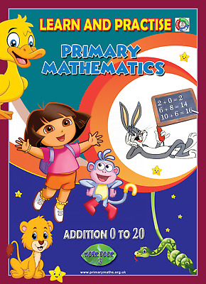 LEARN BY PRACTISE,Primary Mathematics WORKBOOK ~3 ADDITION 0 TO 20, KEY STAGE 1