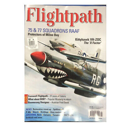 Flightpath 75 & 77 Squadrons Raaf Milne Bay Kittyhawk 2019 Vo 31 No 2 Magazine 6