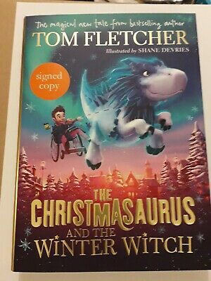 Tom Fletcher - The Christmasaurus And The Winter Witch - Signed New Book - Mcfly