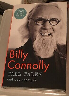 Billy Connolly OFFICIAL HAND SIGNED Book - Tall Tales and Wee Stories - Hardback