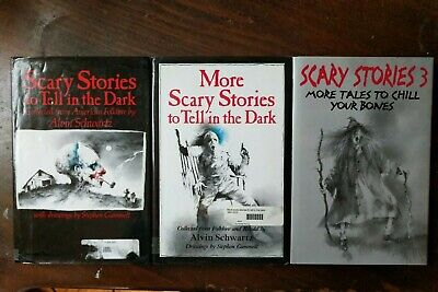 Scary Stories to Tell in the Dark, More Scary Stories..., and Scary Stories 3