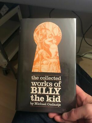 Signed Michael Ondaatje - Collected Works of Billy the Kid - 1st 1981 - Scarce.