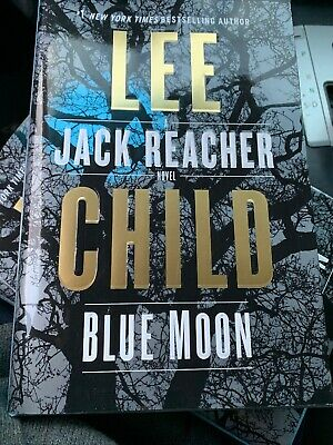 Blue Moon By Lee Child..first Edition