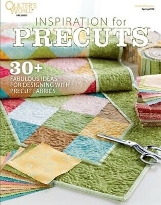 Quilters World Inspiration For Precuts 30+ Quilting Patterns Fabrics Sewing