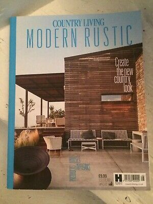Modern Rustic Country Living Issue 08 Magazine