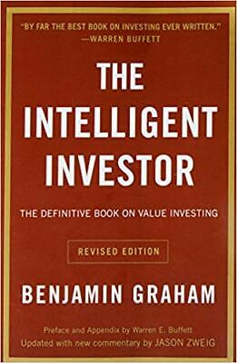 Intelligent Investor The Definitive Book On Value Investing A Book Of Practical