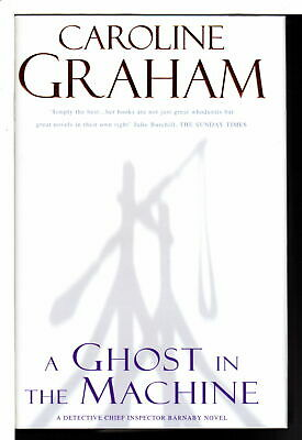 Caroline Graham GHOST IN THE MACHINE 2004 First Edition Signed