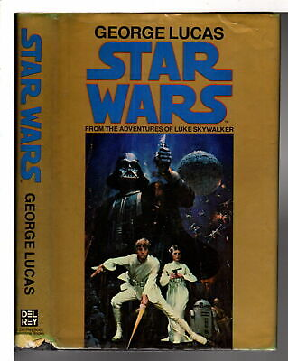 George Lucas STAR WARS From the Adventures of Luke Skywalker Illustrated 1st ed